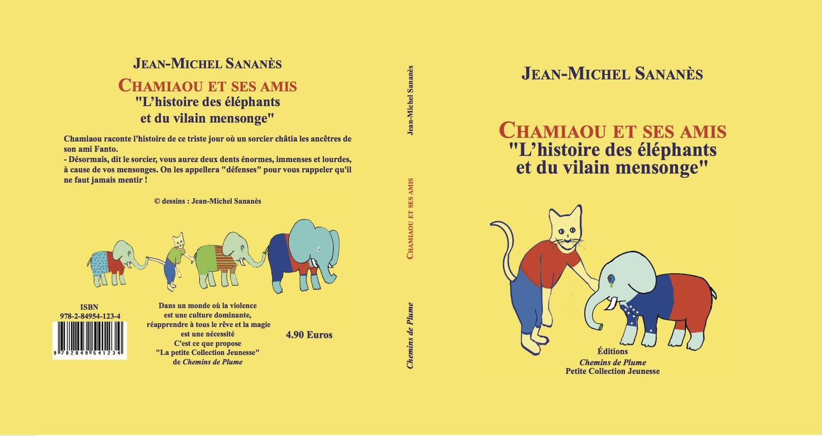 Chamiaou, ou l'histoire des éléphants et du vilain mensonge - JM Sananès - Jeunesse