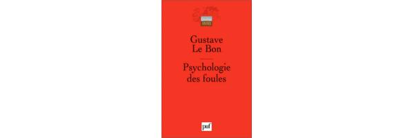 Ebook : La psychologie des foules, Gustave Le Bon