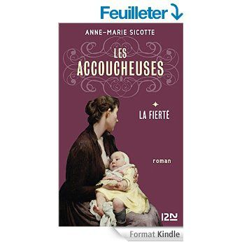 Les accoucheuses Tome 1 d'Anne-Marie Sicotte