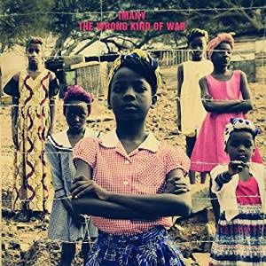 IMANY album THE WRONG KING OF WAR