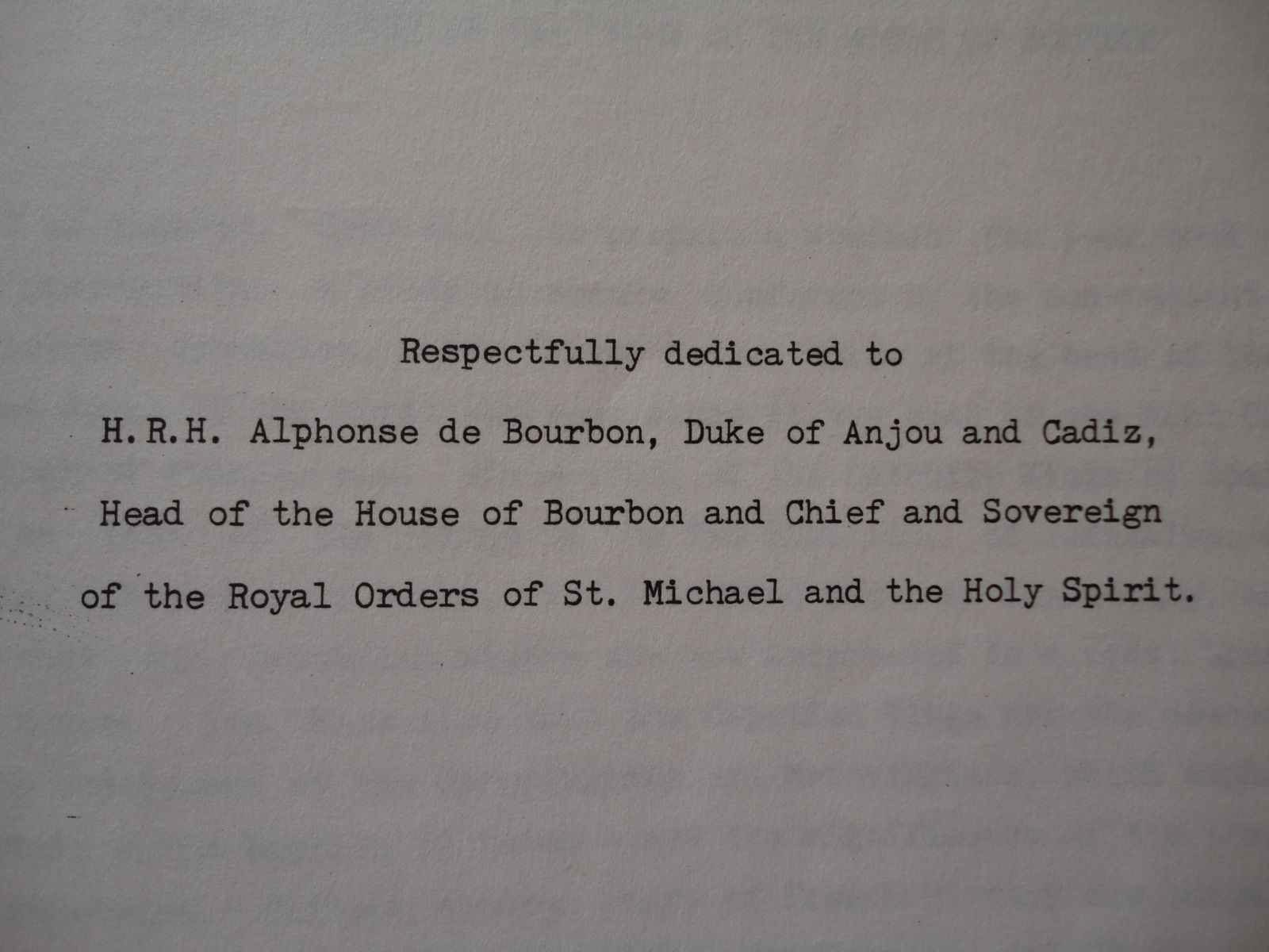 THE ROYAL PREROGATIVE BY RONALD E. PROSSER - DEDICACE AU PRINCE ALPHONSE DE BOURBON