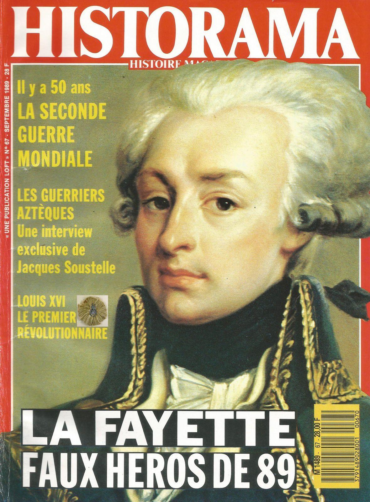 HISTORAMA 67 - LA FAYETTE FAUX HÉROS DE 89