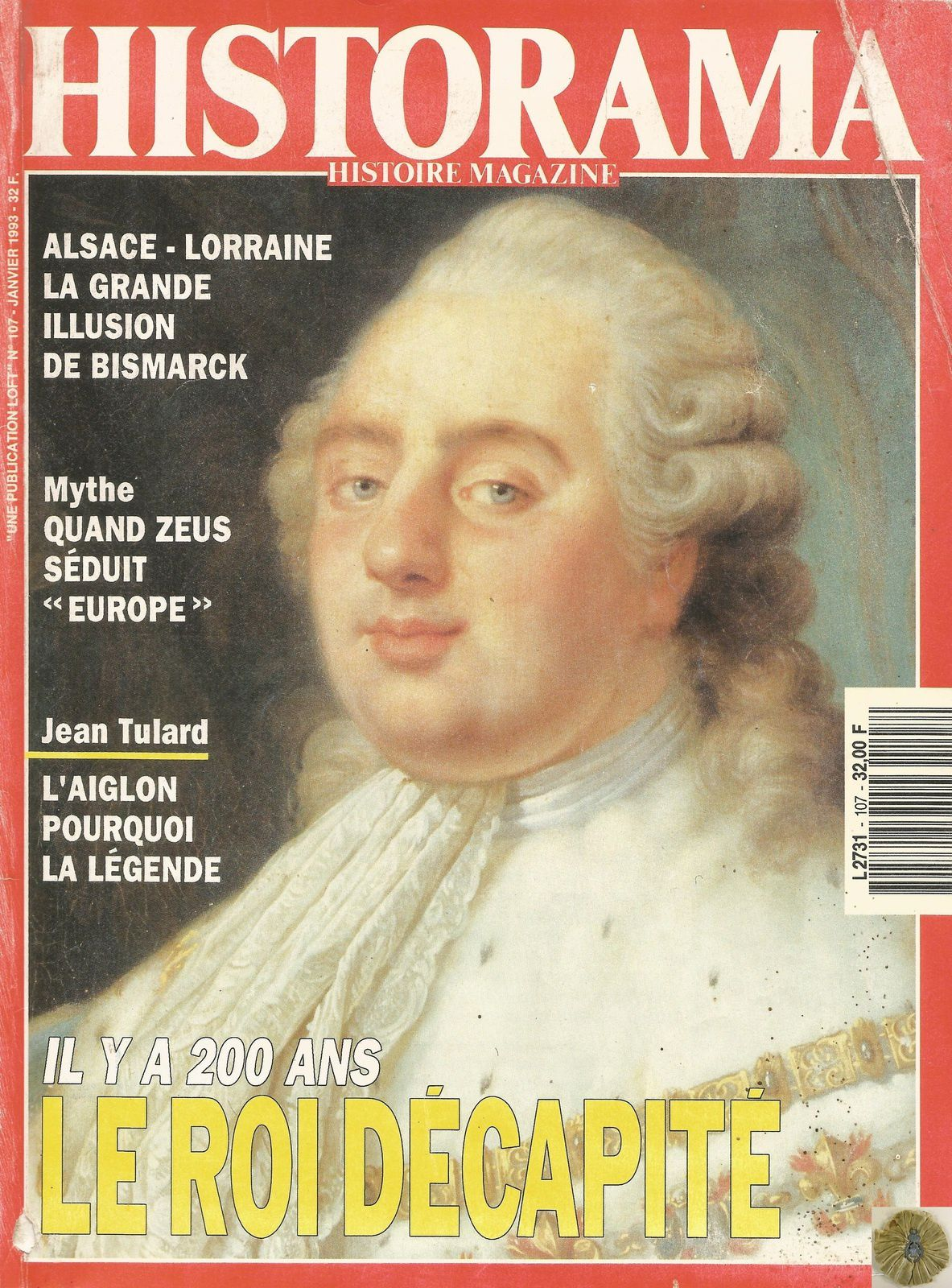 HISTORAMA107 - LOUIS XVI EN COSTUME DE SACRE, VERSAILLES