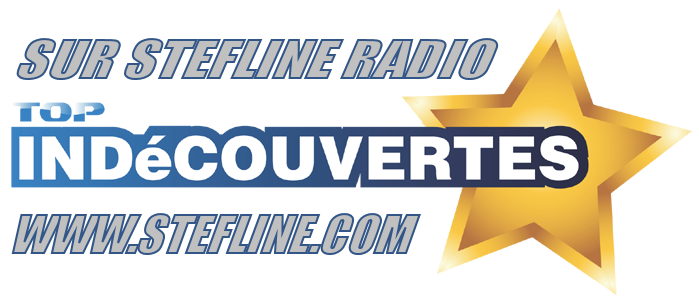 Top Indecouverte à 21h le Mercredi sur Stefline Radio