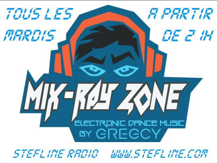 A 21H, Votre Emission Mix Ray Zone By Gregcy