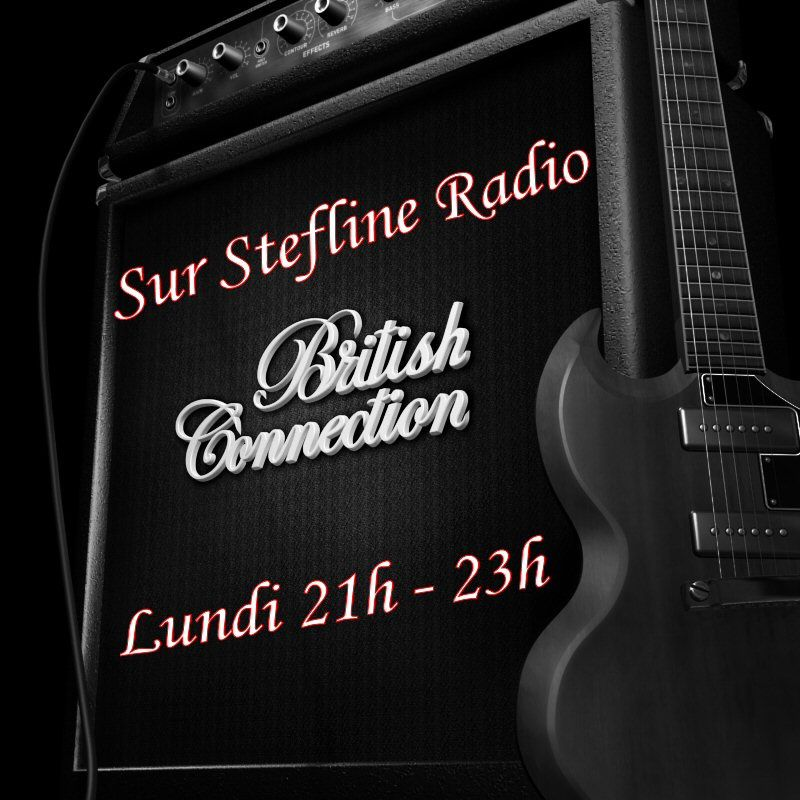 Ce 20 Fevrier A 21H, Votre Emission British Connection Session 208