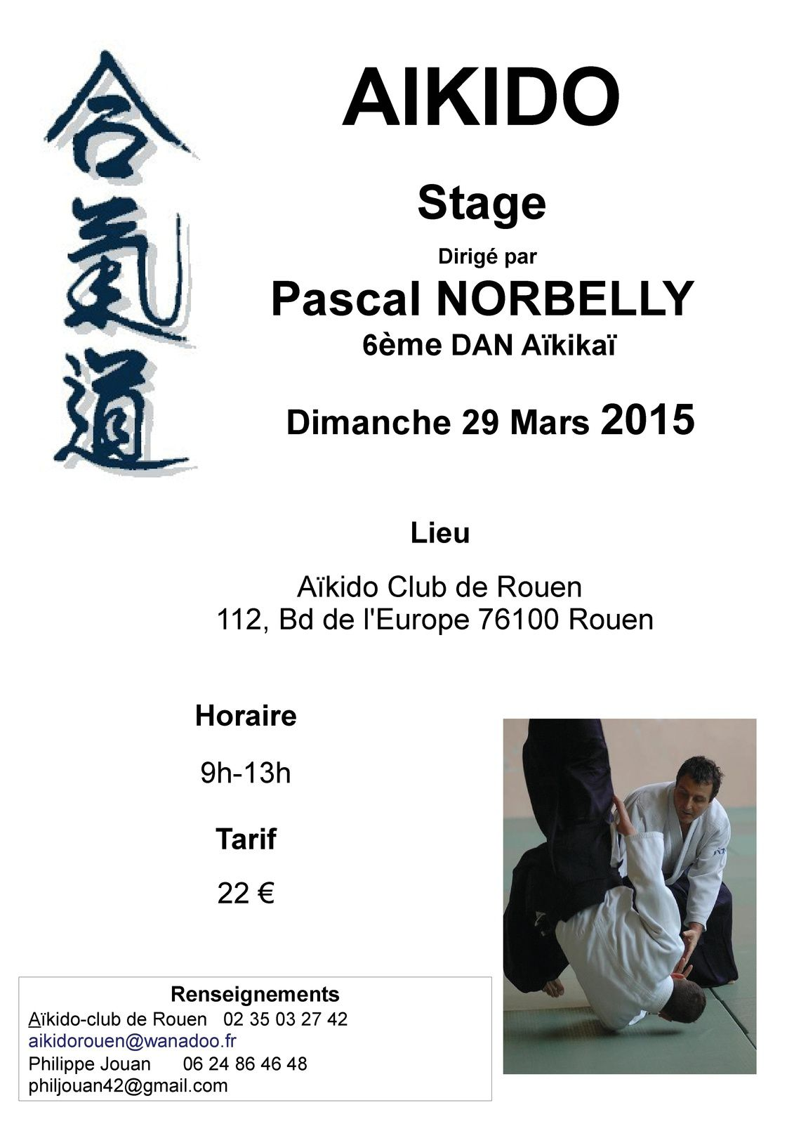 stage pascal norbelly rouen le blog de l 39 a kido club de rouen. Black Bedroom Furniture Sets. Home Design Ideas
