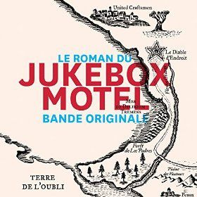 Jukebox motel - la BO du roman