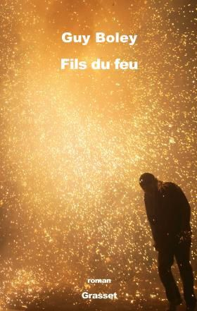 Fils du feu - Guy Boley