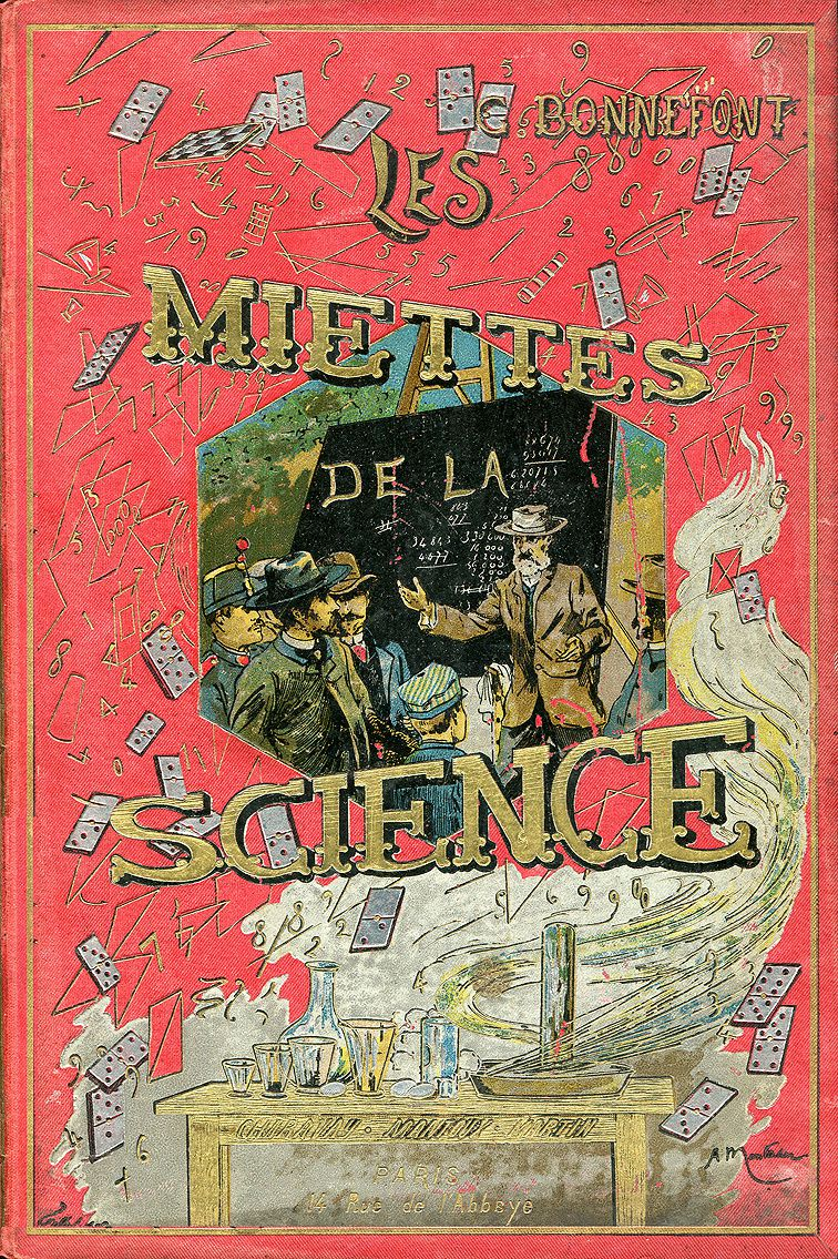 Fig. 3 et 4 : La science amusante - 1890 (Tom Tit) et Les miettes de la science - 1894 (Gaston Bonnefont).
