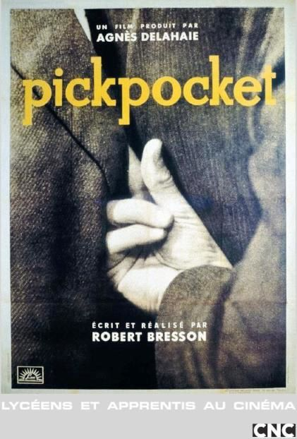 [Lycée 2nde] Pickpocket de Robert Bresson