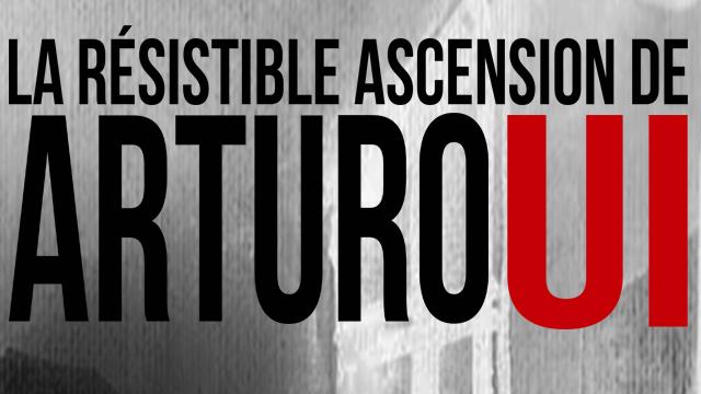 Lycée Parcours théâtre 2 La Résistible ascension d'Arturo Ui de Bertold Brecht