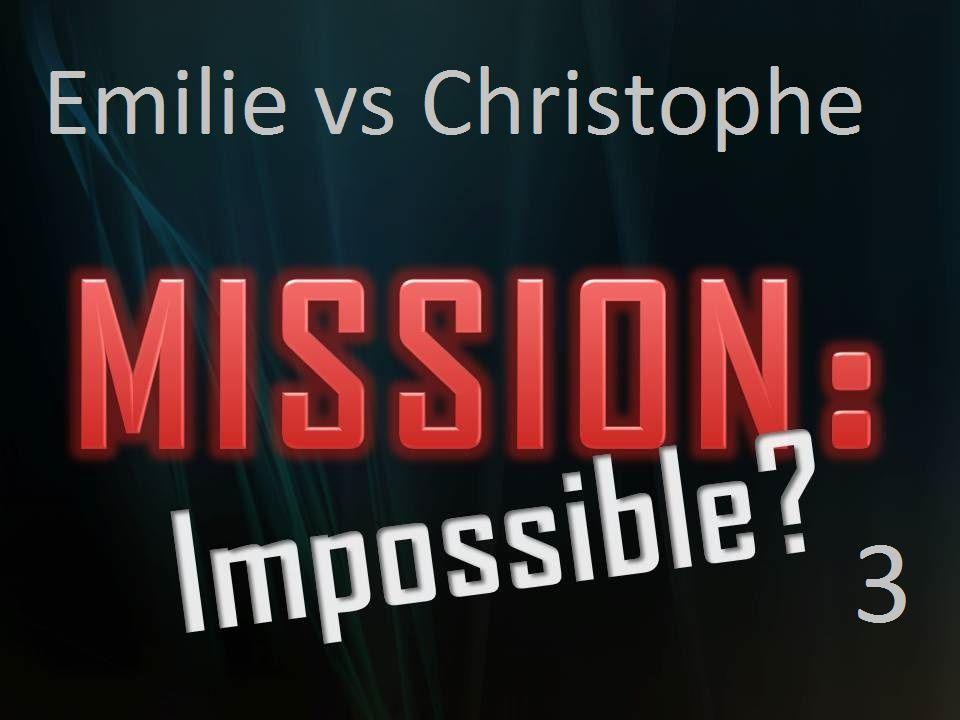 CHALENGE 3: Emilie a encore frappé!