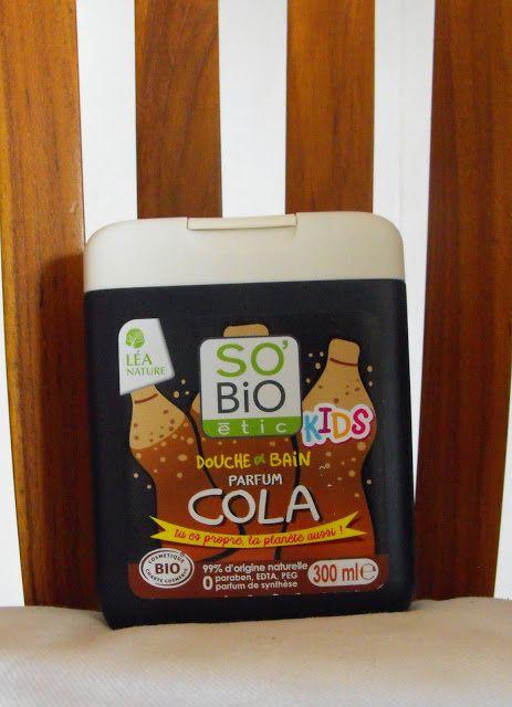 Gel douche et bain Parfum cola So'Bio étic Bio