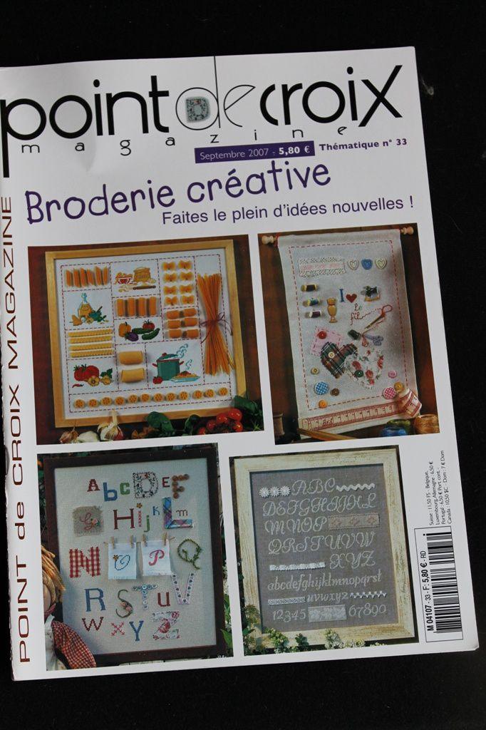 Point de Croix Magazine n°33 septembre 2007, Thème : Broderie créative VENDU