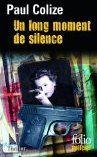 Un long moment de silence - Paul Colize