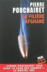 La filière afghane  - Pierre Pouchairet
