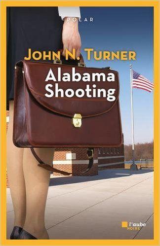 Alabama Shooting - John N. Turner