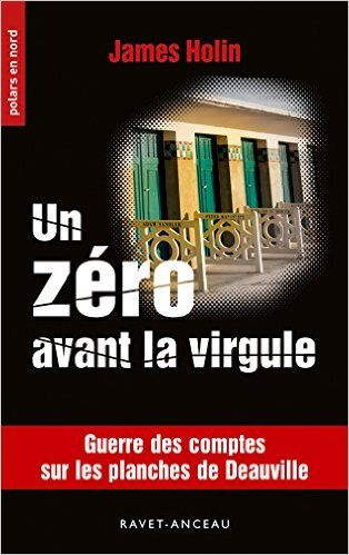 Un zéro avant la virgule - James Holin