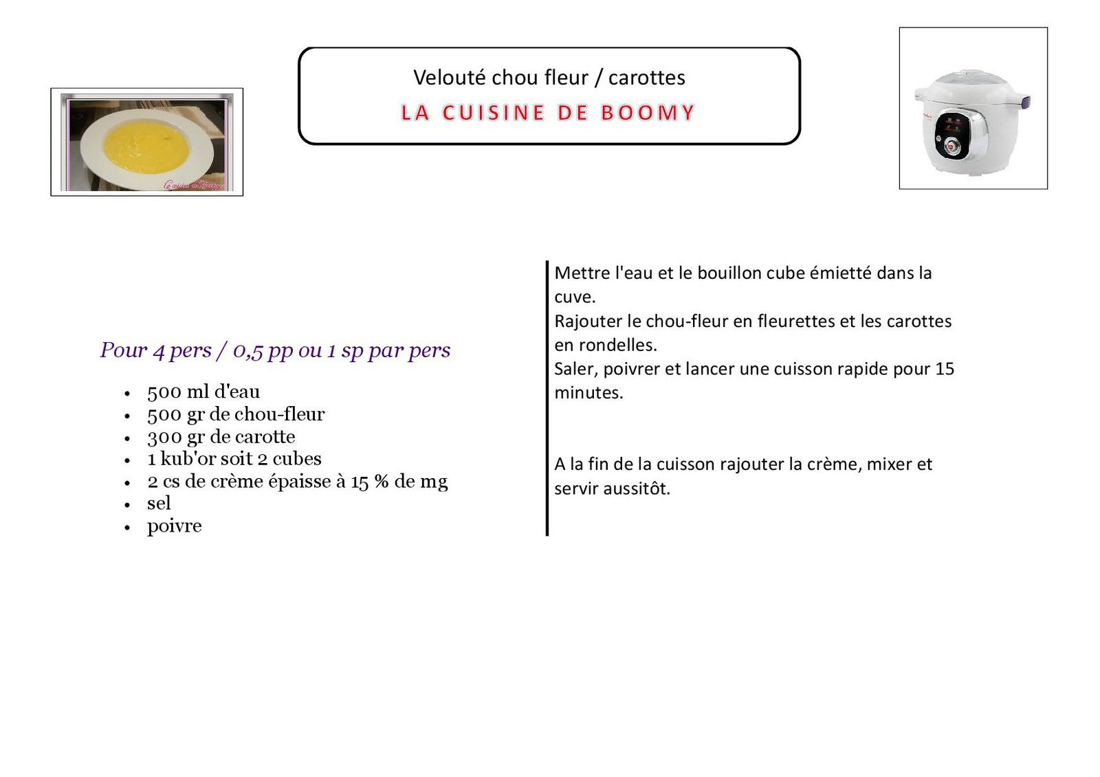 Velouté chou-fleur / carottes (Cookeo)