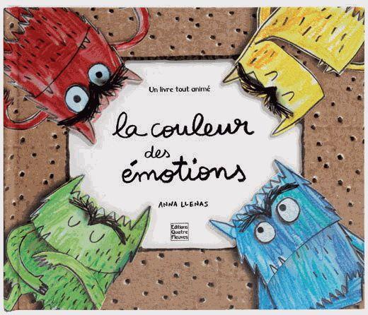 La couleur des émotions, un beau livre, intelligemment fait, pour apprendre à apprivoiser nos émotions.