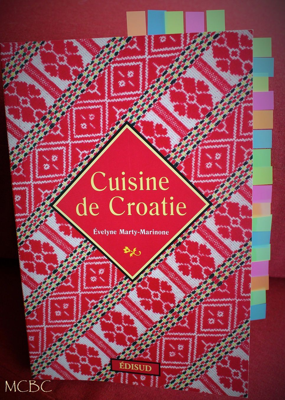 Cuisine de Croatie-Evelyne Marty-Marinone- Edisud 2008- Collection voyages Gourmands-175 pages