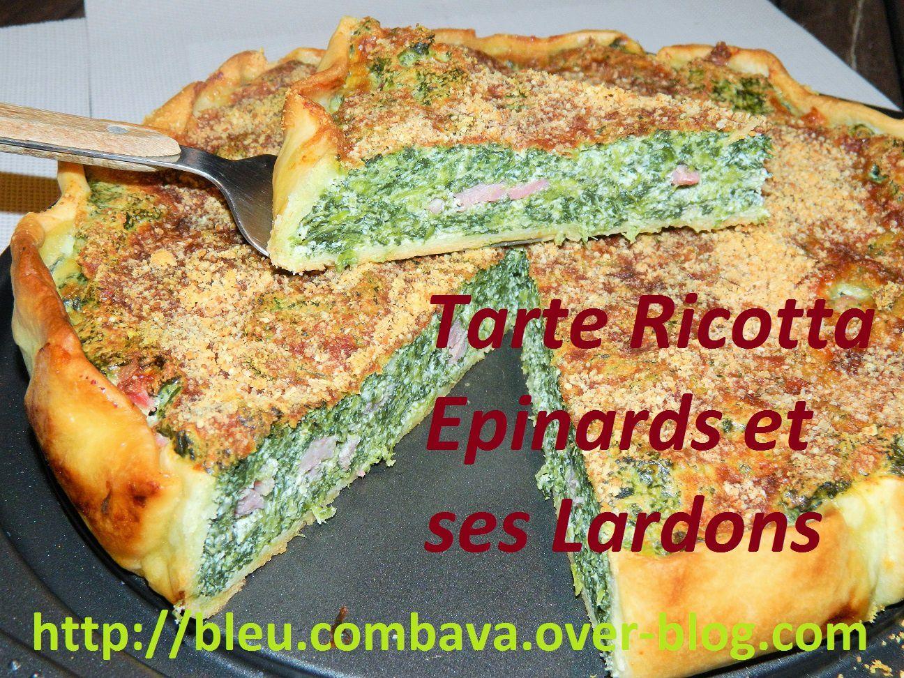Tarte  Epinards, Ricotta et ses Lardons