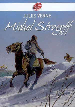5ème : Aide au choix :Michel Strogoff de J.Verne