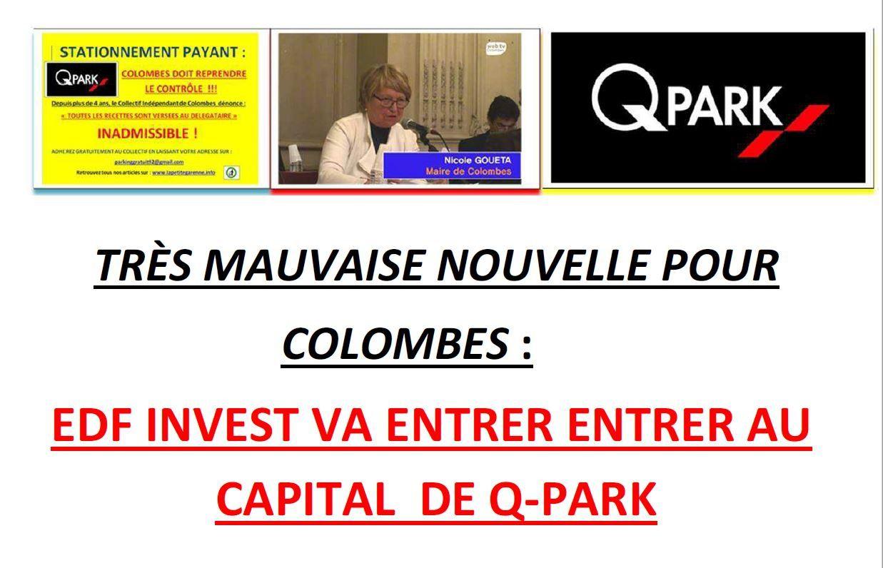 TRÈS MAUVAISE NOUVELLE POUR COLOMBES : EDF INVEST VA ENTRER AU CAPITAL DE Q-PARK