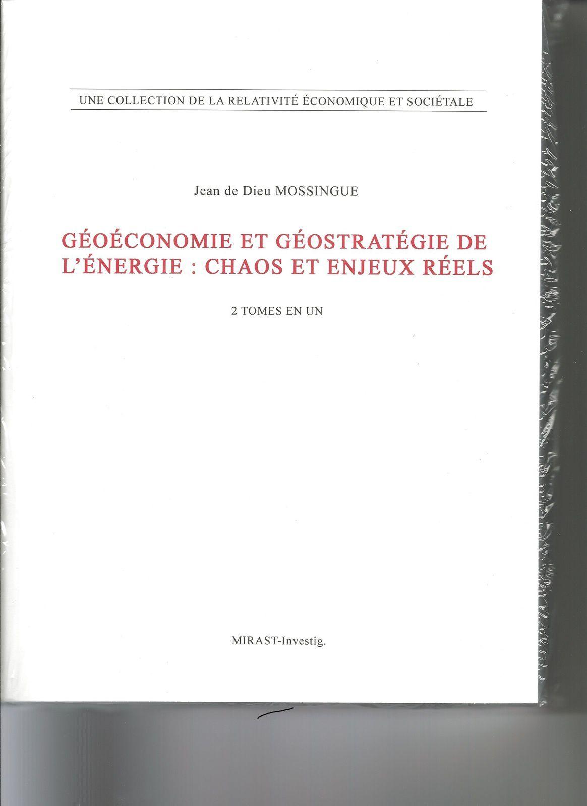 GÉOÉCONOMIE ET GÉOSTRATÉGIE DE L'ÉNERGIE: CHAOS ET ENJEUX RÉELS