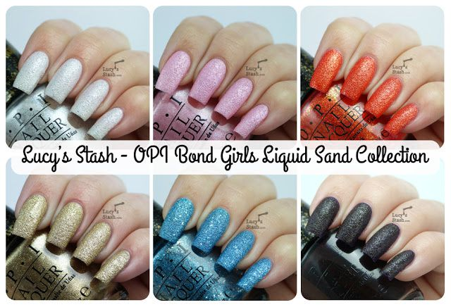 Lucy's Stash - OPI Bond Girls Liquid Sand Collection