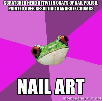 45 Funniest Nail Memes To Lift Your Mood Lucys Stash