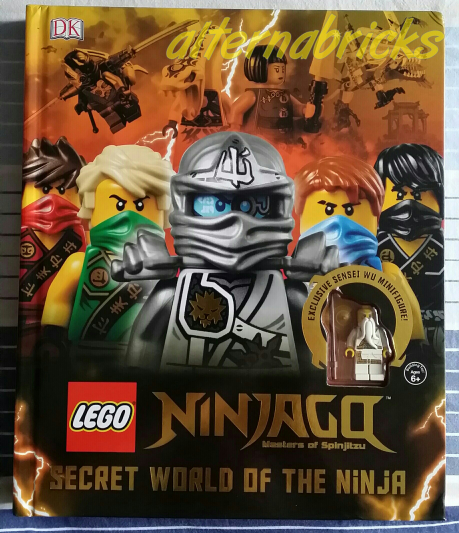 Livre Ninjago Secret World Of The Ninja Alternabricks
