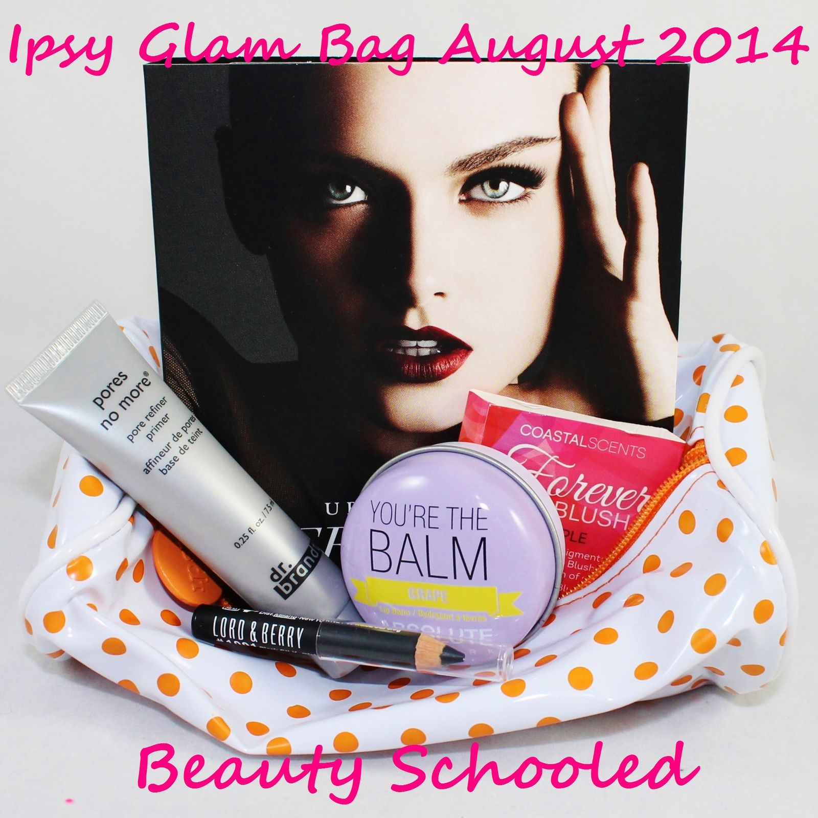 Ipsy Glam Bag - August 2014 - Beauty Schooled