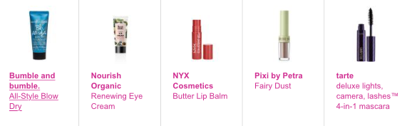 Bumble and bumble All-Style Blow Dry, Nourish Organic Renewing Eye Cream, NYX Cosmetics Butter Lip Balm in Parfait (fuchsia with blue undertones), Pixi by Petra Fairy Dust in Brightening Bare (medium nude sheen) & tarte deluxe lights, camera, lashes™ 4-in-1 mascara