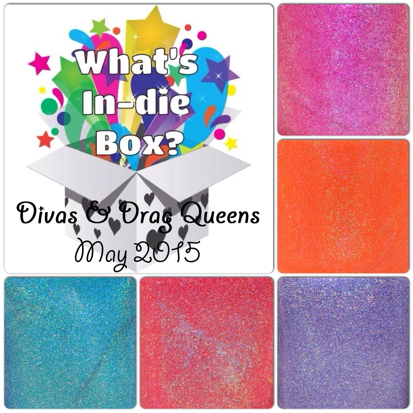 What's Indie Box - May 2015 - Diva & Drag Queens