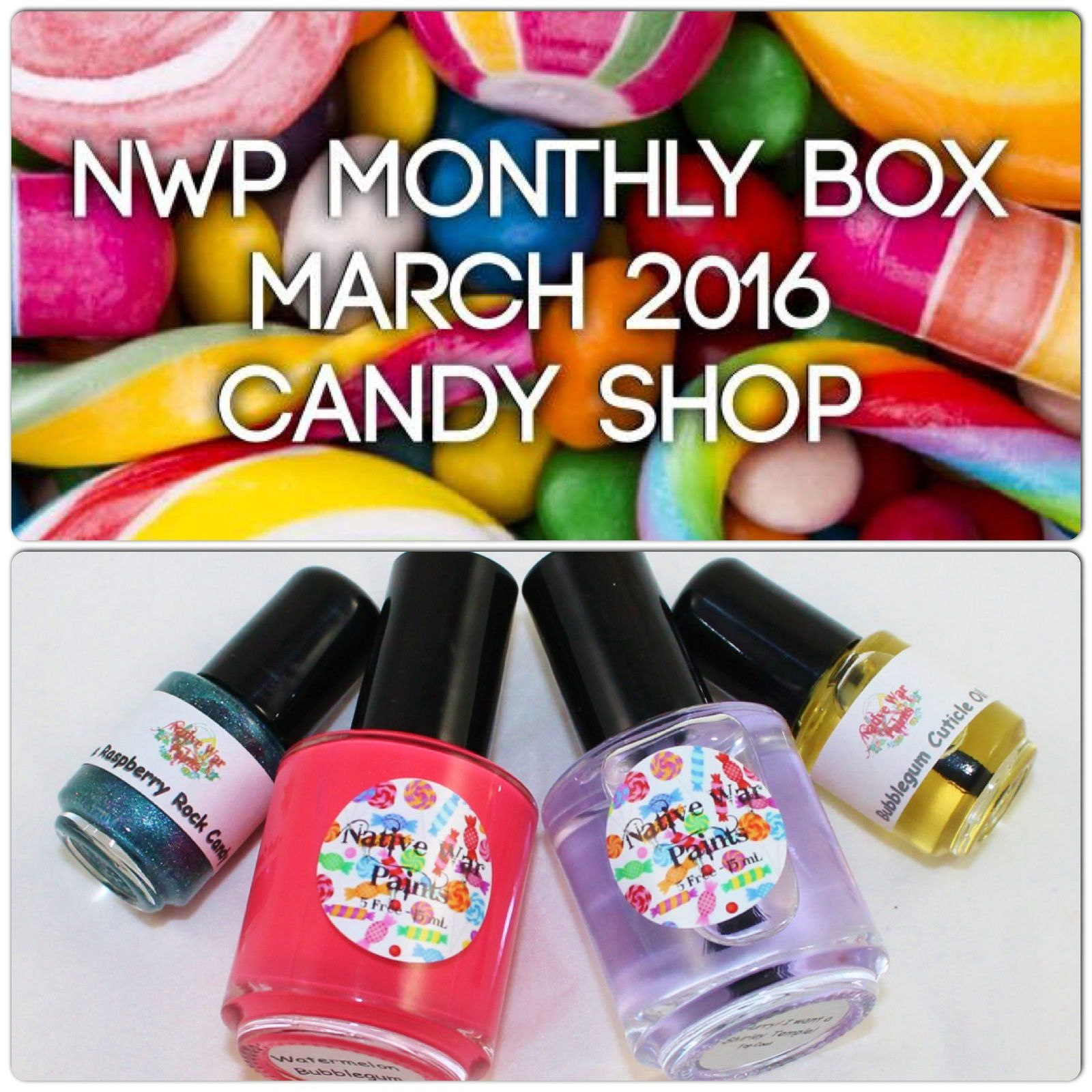 Native War Paints Monthly Box - March 2016 - Candy Shop