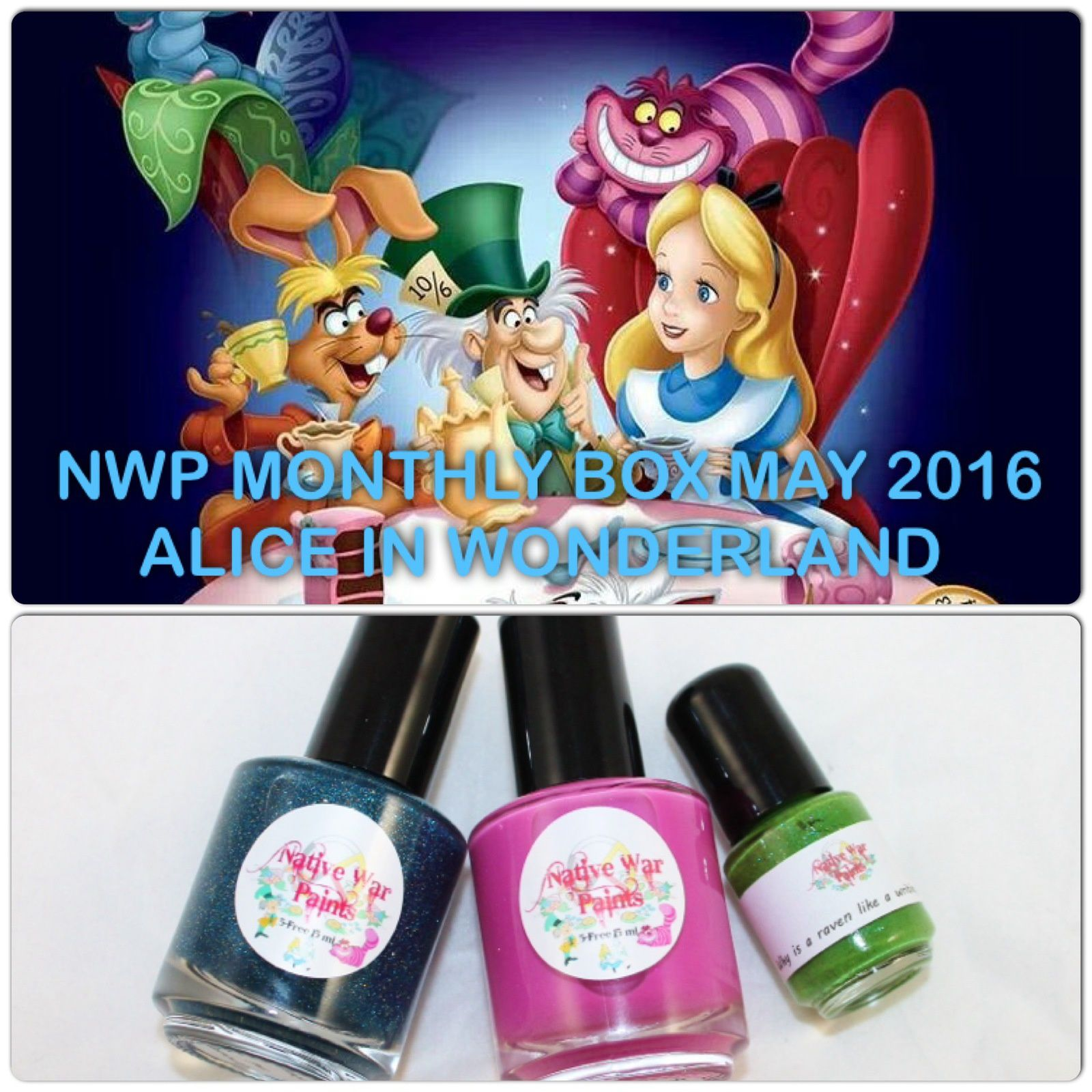 Native War Paints Monthly Box - May 2016 - Alice in Wonderland