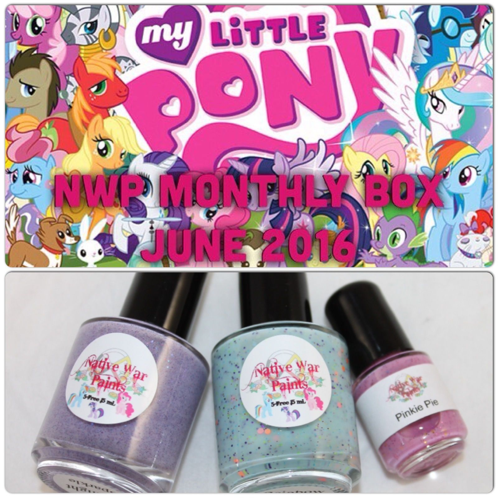 Native War Paints Monthly Box - June 2016 - My Little Pony