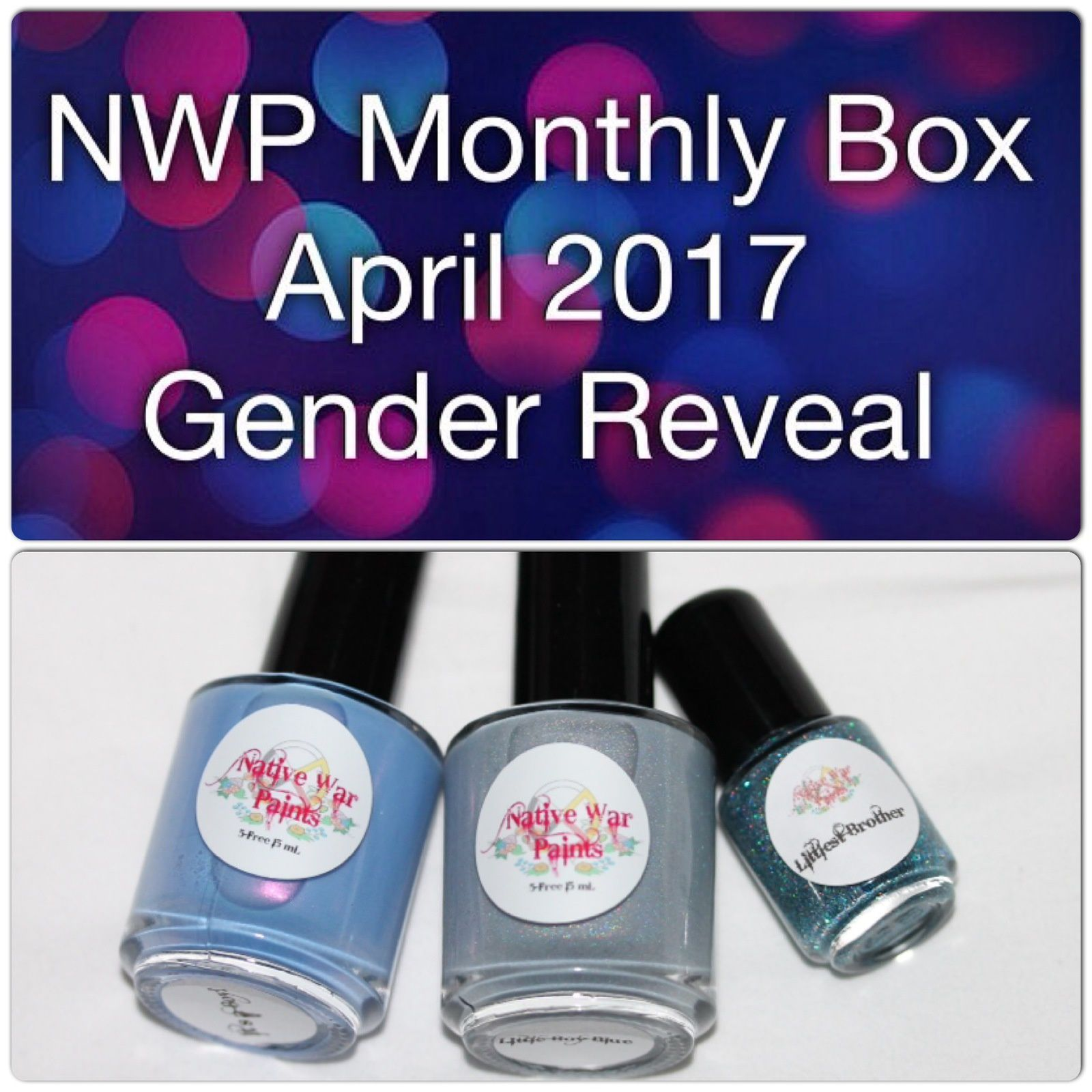 Native War Paints Monthly Box - April 2017 - Gender Reveal