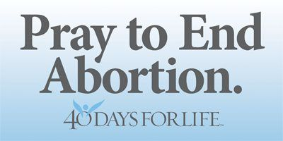 40 days for life : rappel !