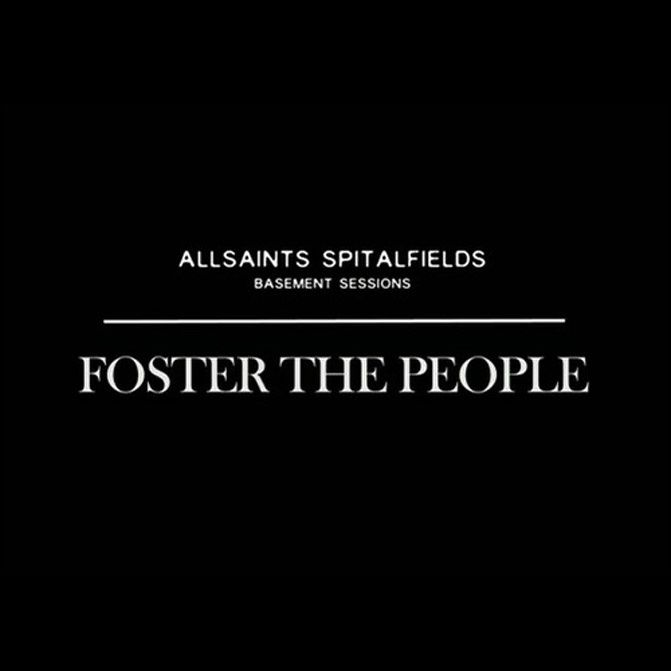 All Saints Fashion, Foster the People