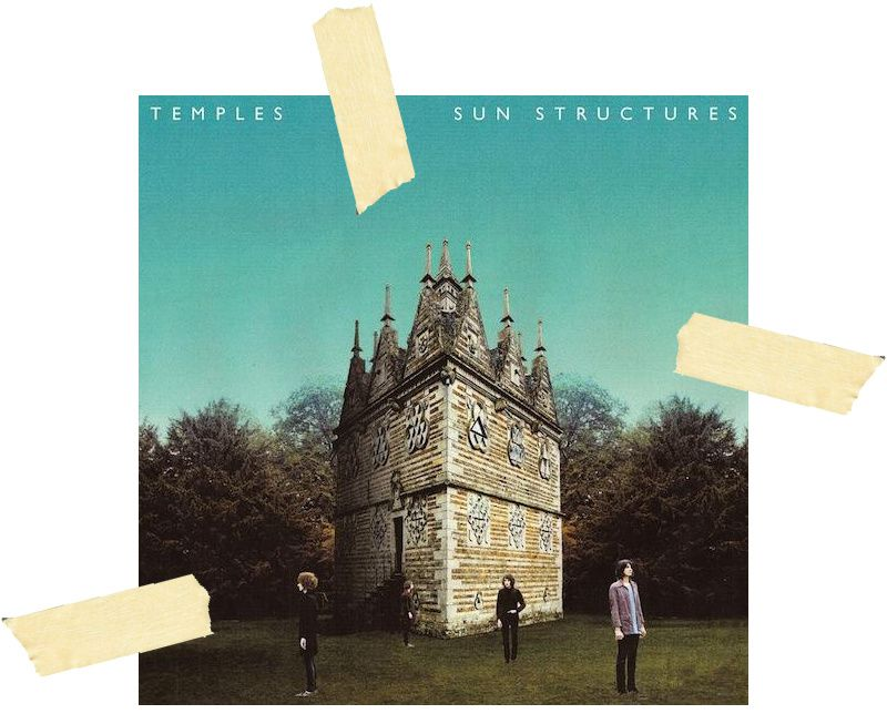"""ON REPEAT"" Temples - Sun Structures"