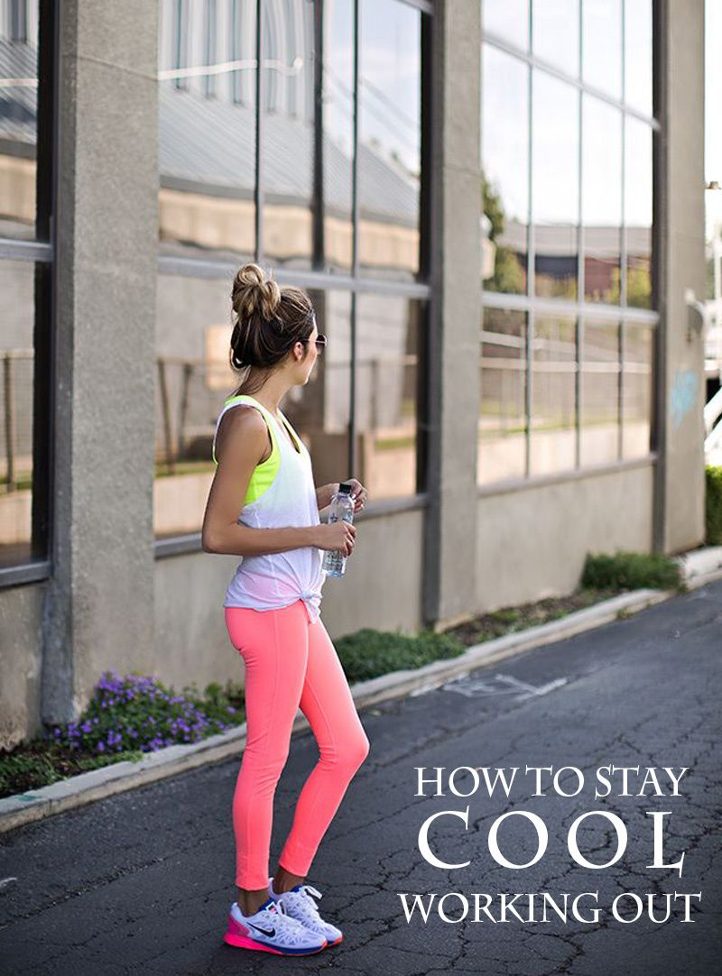 How to Stay Cool and Stylish When Working Out