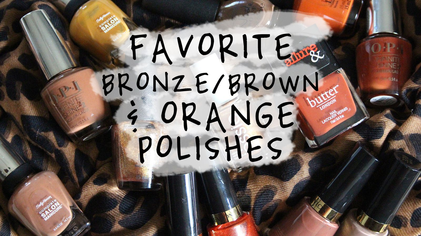 TOP Bronze, Brown &amp&#x3B; Orange Nail POLISH // 2016