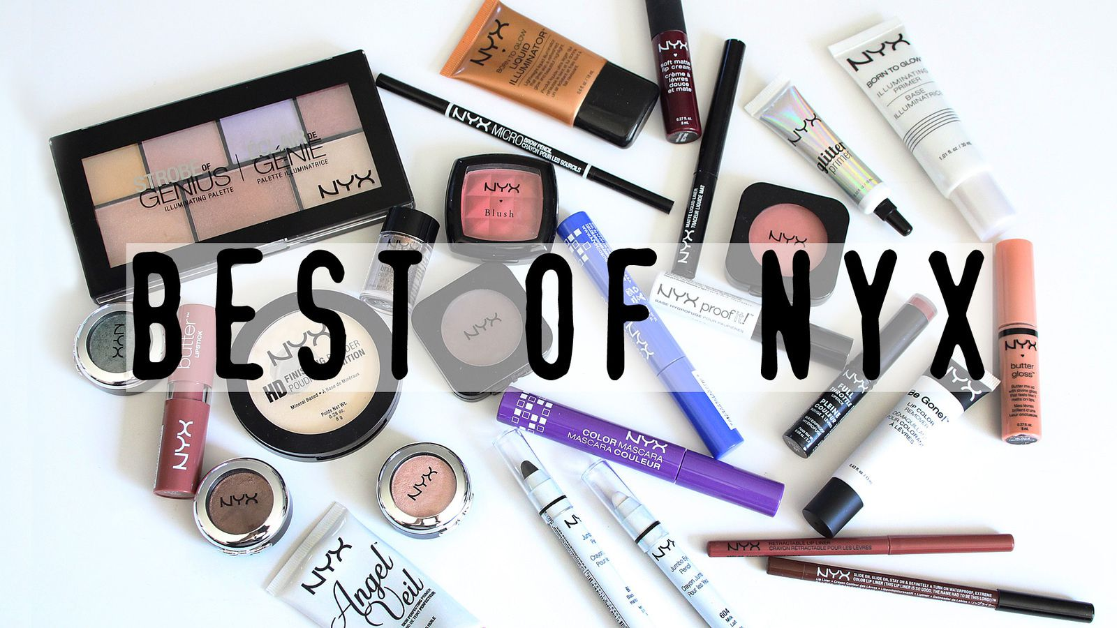 Best of NYX Drugstore Makeup! 2016