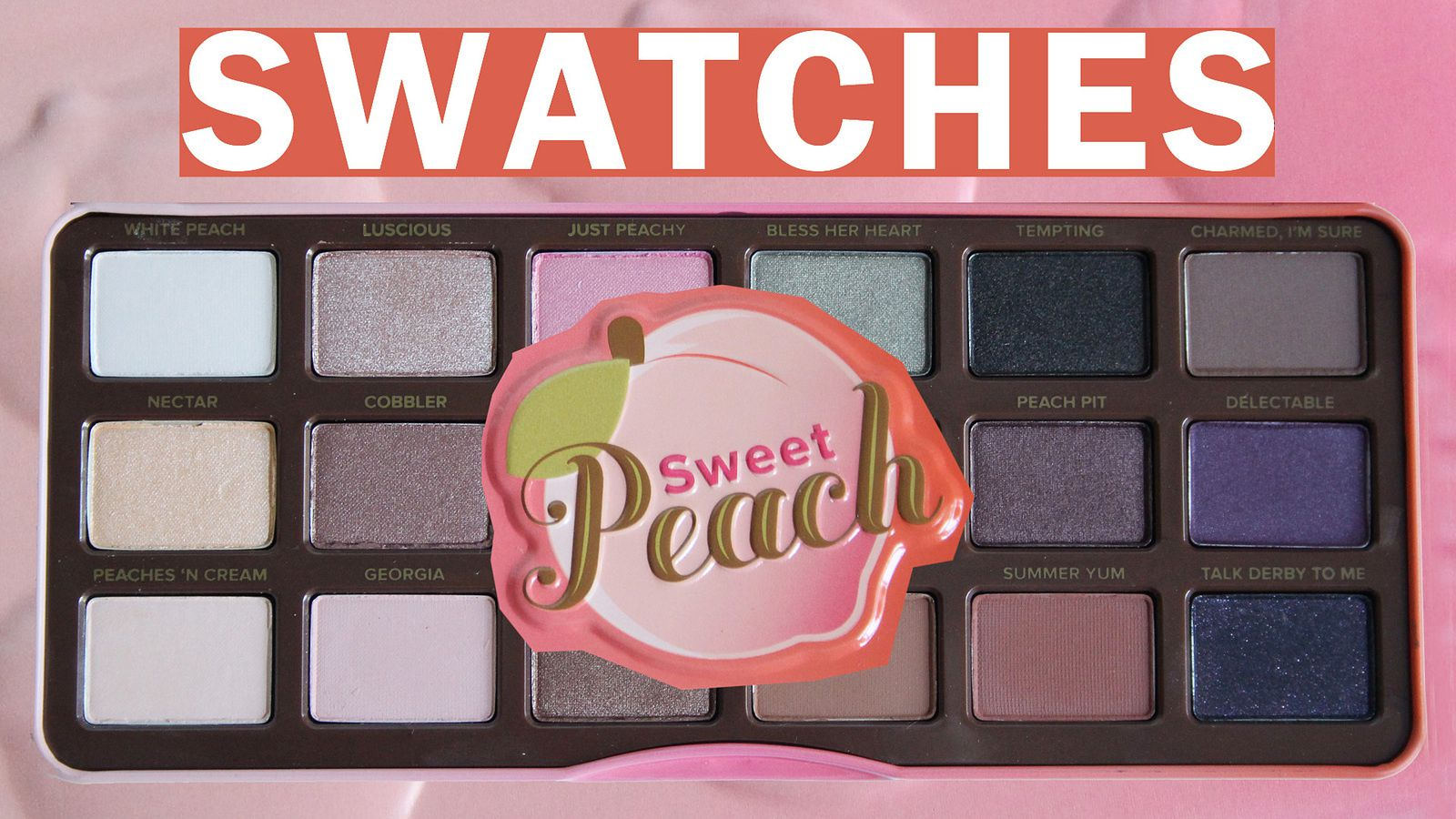 Too Faced Sweet Peach Palette | SWATCHES &amp&#x3B; Mini Review!