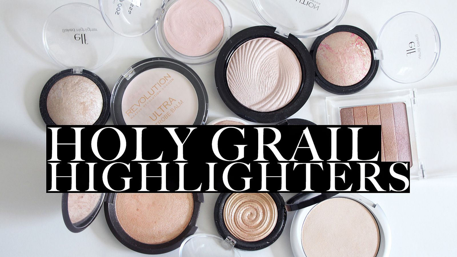Holy Grail HIGHLIGHTERS! 2016