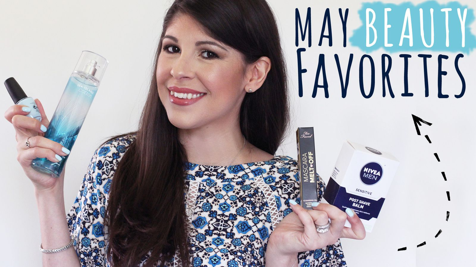 MAY BEAUTY FAVORITES! | B&amp&#x3B;BW, Too Faced, OPI, NYX &amp&#x3B; More!