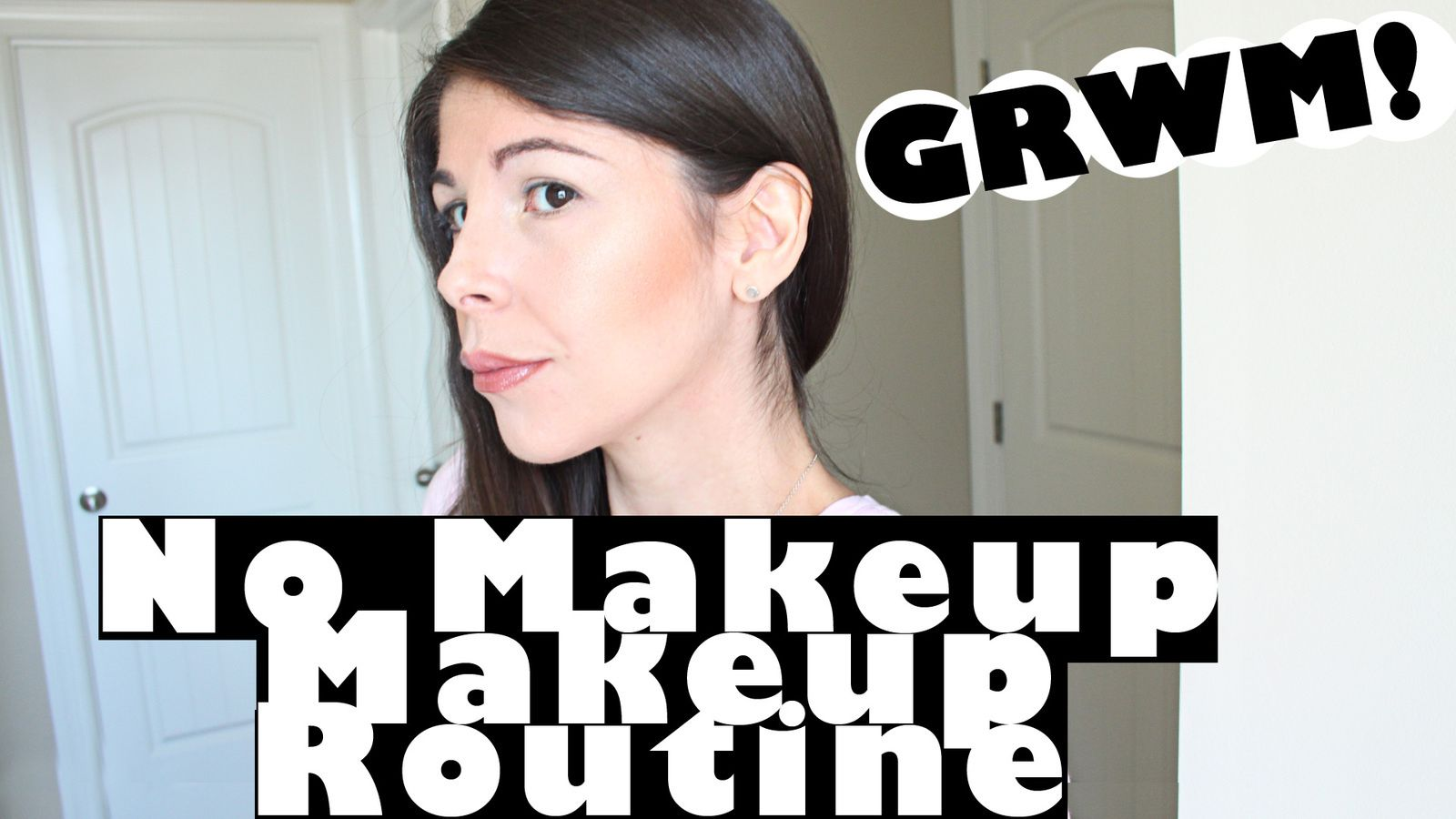 "My Everyday ""No Makeup"" Makeup Routine in 5 Minutes or Less!"